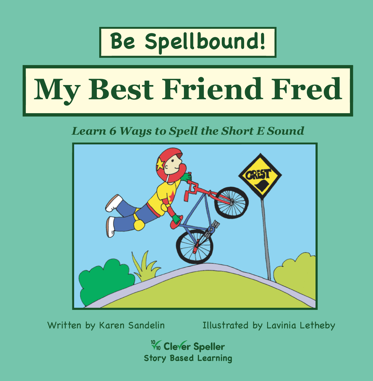 Learn 6 Ways to Spell Short E